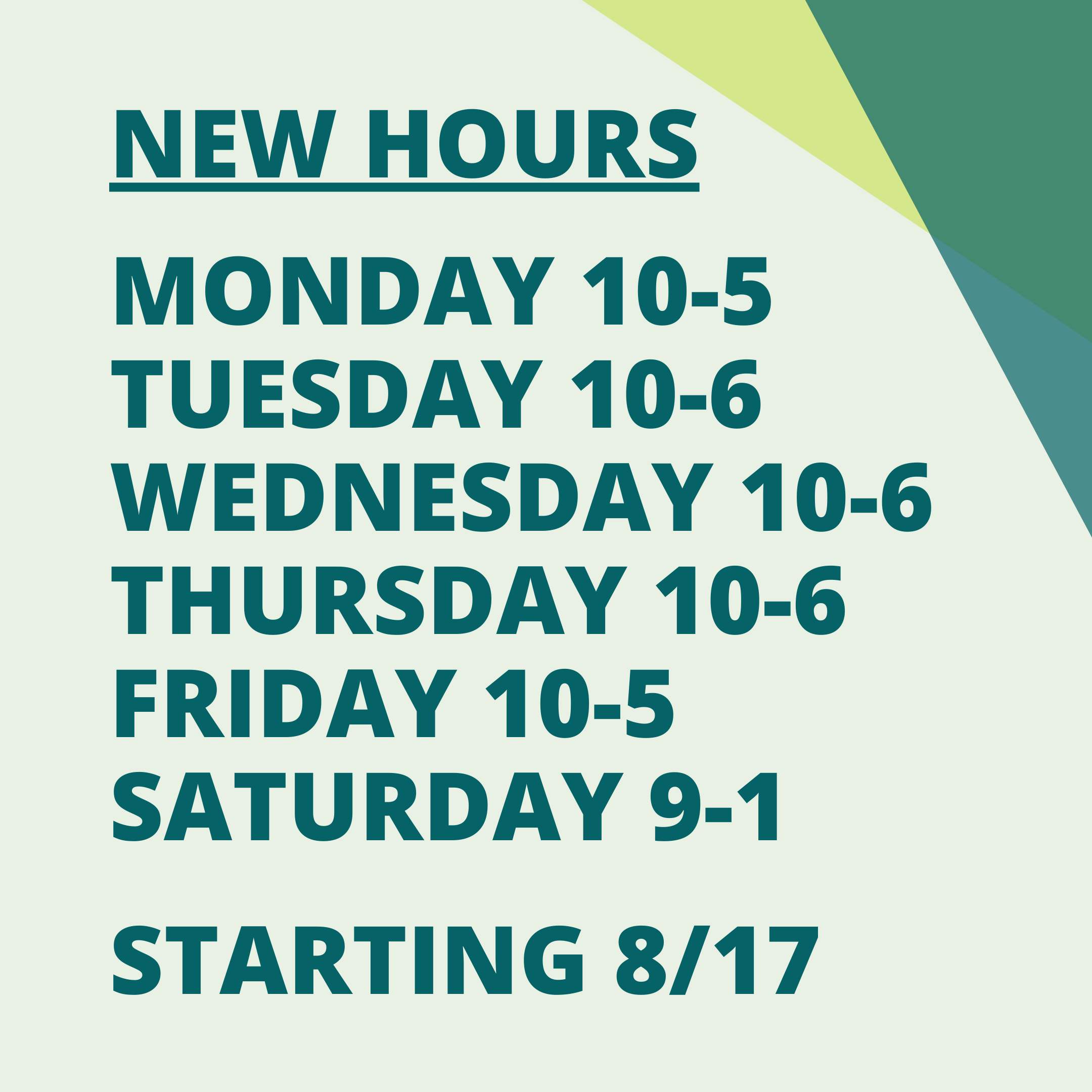 new hours MF 10-5 TWH 10-6