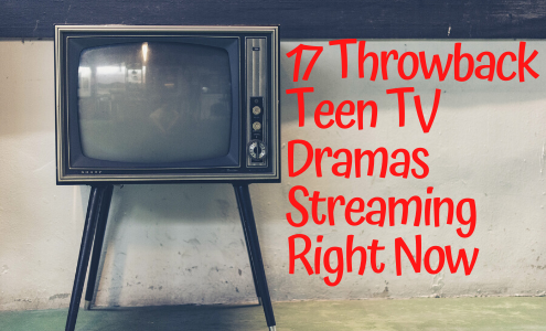 17 classic teen TV dramas streaming now.