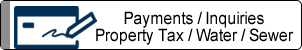 Payments / Inquiries / Property Tax / Water / Sewer