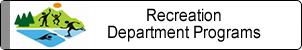 Recreation Department Programs