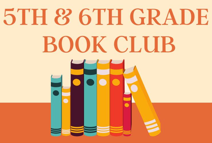 5th & 6th Grade Book Club registration