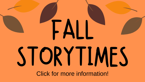 Fall Storytimes Info link