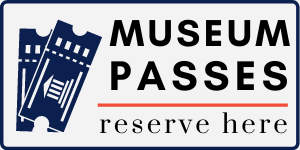 Museum Passes reserve here