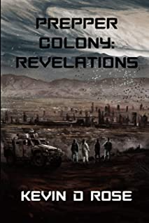 Book cover for Kevin Rose's Prepper Colony: Revelations book.