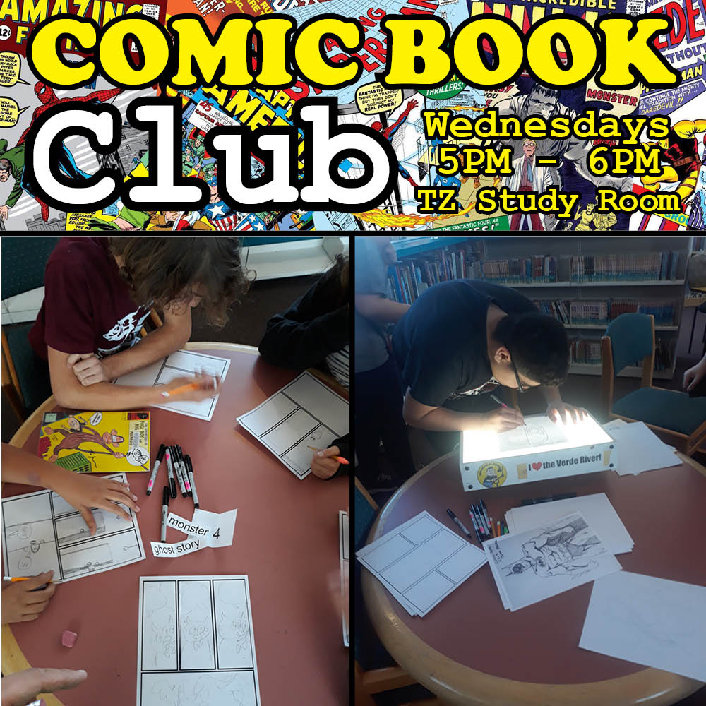 Flyer for Comic Book Club. Wednesdays from 5pm to 6pm in the teen zone study room.