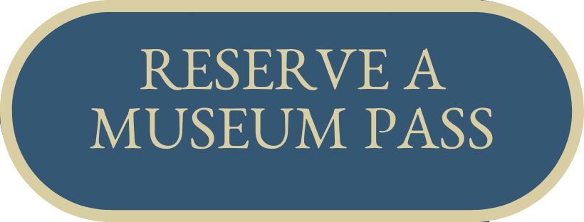 Reserve a Museum Pass