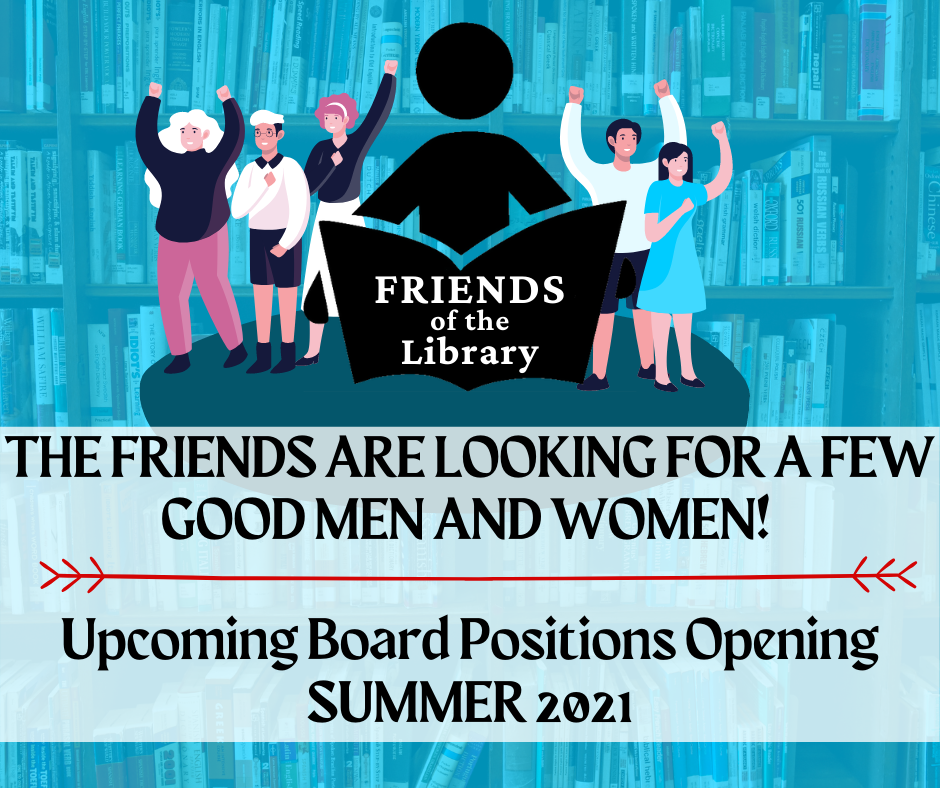 Friends of the Library upcoming positions