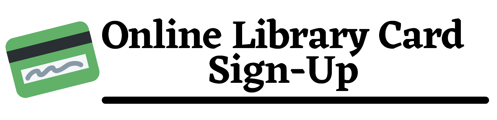 Online Library Card sign-up