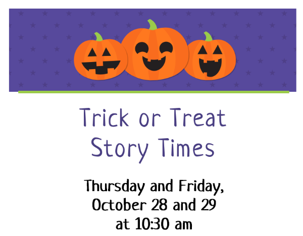 Trick or Treat Story Times