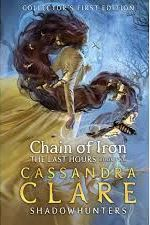 The Chain of Iron by Cassandra Clare