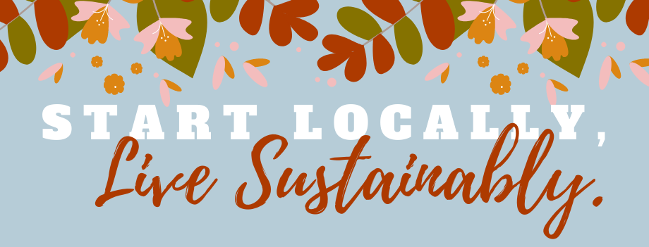 Start Locally, Live Sustainably Banner
