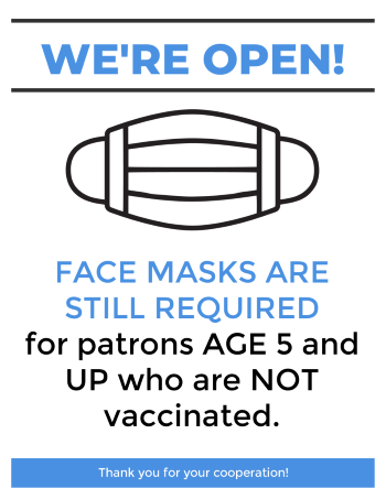 Masks required for Unvaccinated Patrons