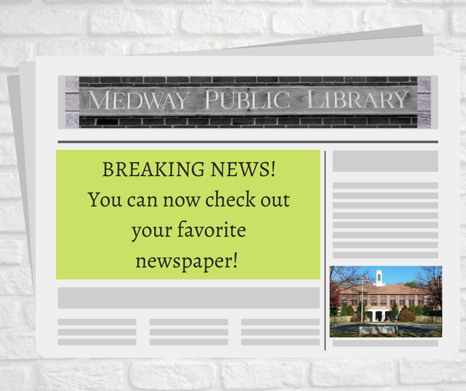 Image of newspaper with words: Breaking News! You can now check out newspapers!