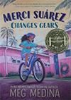 Book cover: Merci Suárez Changes Gears