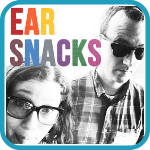 Link to Ear Snacks podcast.