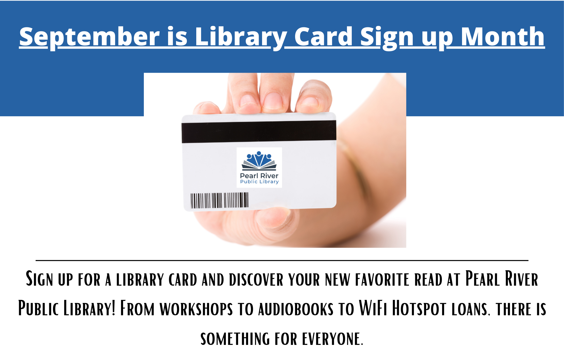 Sign up for a library card! Click the link below!