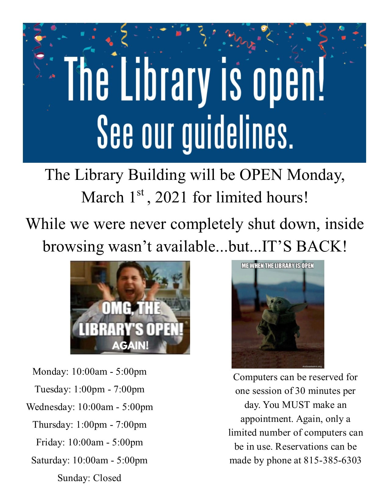 Poster 1 detailing the library's reopening plan for Monday March 1st 2021