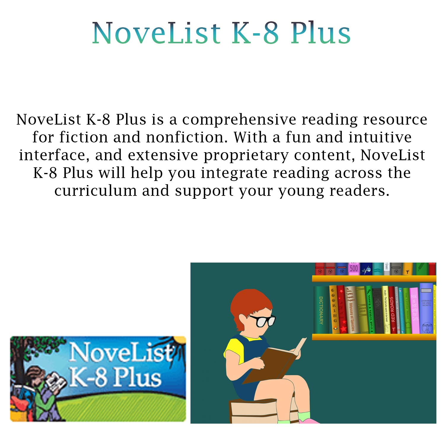 Small image with a synopsis of NoveList K-8 Plus with a clickable link
