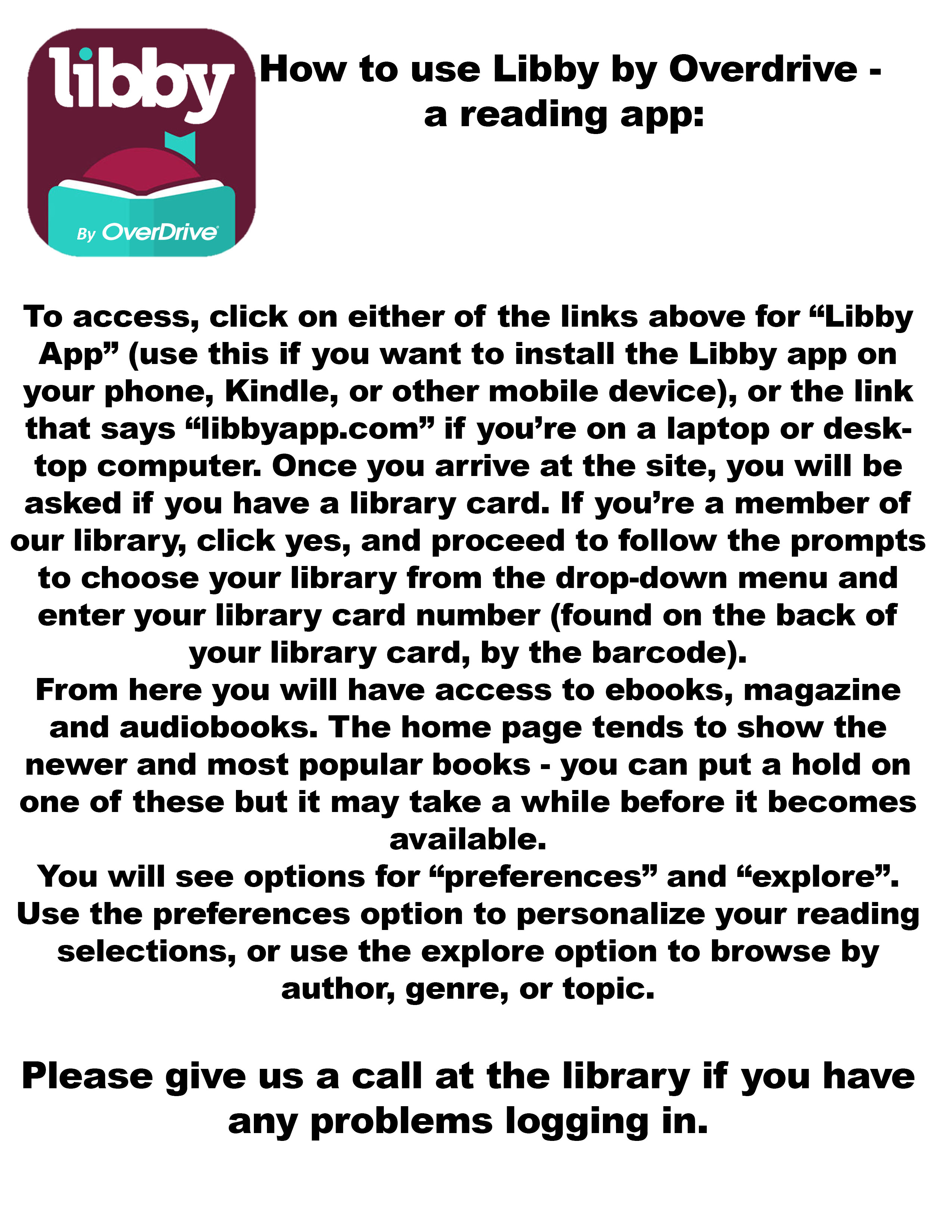 Poster describing the steps to logging into the Libyy by Overdrive reading app