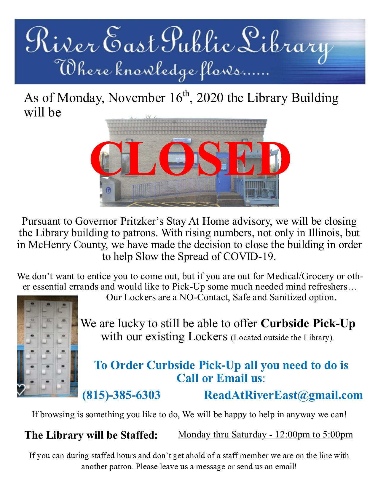 Poster informing our patrons that our library will be closing as of Monday November 16 2020 and going to curbside pickup until further notice, due to the high positivity rates for Covid-19 in our area.