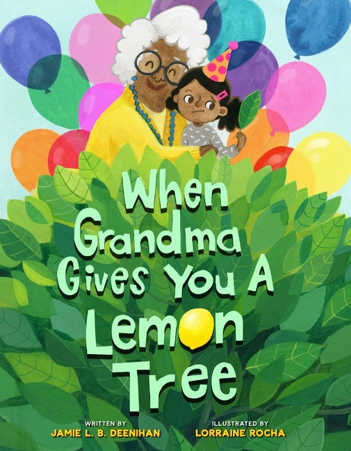 Cover for When Grandma Gives You a Lemon Tree