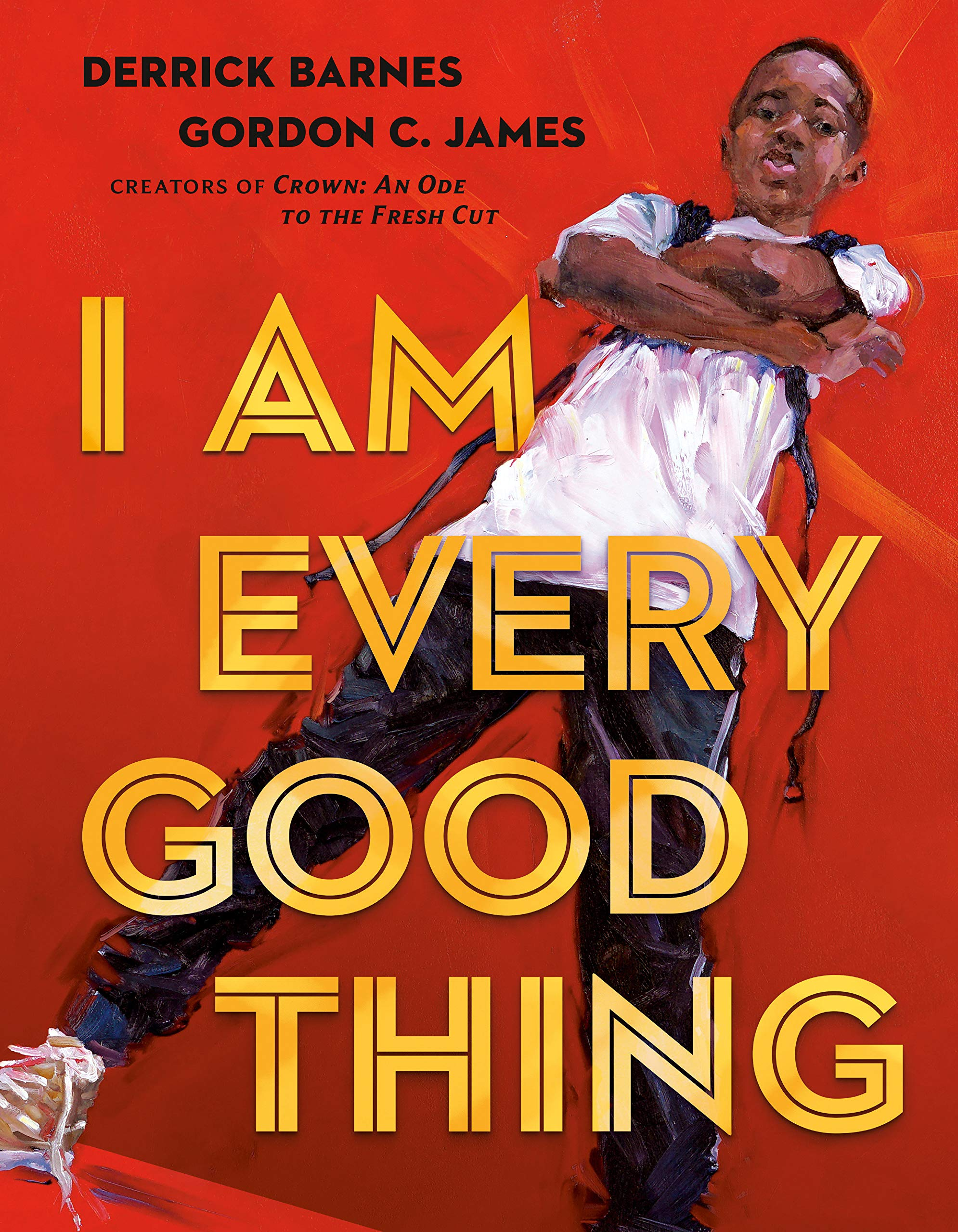 Cover of I am Every Good Thing