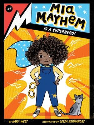 Cover for Mia Mayhem is a Superhero